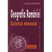 Geografia Romaniei. Caietul elevului pentru clasa a VIII-a/Octavian Mandrut