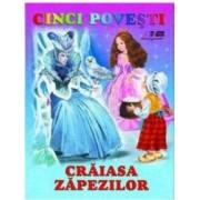 Cinci povesti - Craiasa Zapezilor