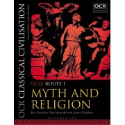 OCR Classical Civilisation GCSE Route 1. Myth and Religion, Paperback/James Renshaw