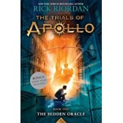 Trials of Apollo, the Book One the Hidden Oracle, Paperback/Rick Riordan