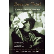 Love on Trial: An American Scandal in Black and White, Paperback/Heidi Ardizzone