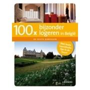 Accommodatiegids 100 x Bijzonder logeren in België | Lannoo