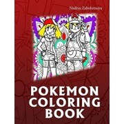 Pokemon Coloring Book: We Have Captured 50 Catchable Creatures from Pokemon for Adults and Children, Paperback/Nadiya Zabolotnaya