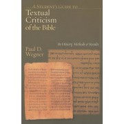 A Student's Guide to Textual Criticism of the Bible: Its History, Methods & Results, Paperback