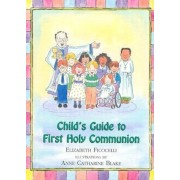 Child's Guide to First Holy Communion, Hardcover