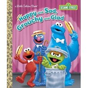 Happy and Sad, Grouchy and Glad (Sesame Street), Hardcover/Constance Allen
