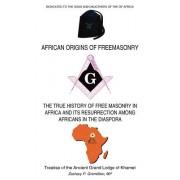 African Origins of Freemasonry: Treatise of the Ancient Grand Lodge of Khamet