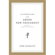An Introduction to the Greek New Testament, Produced at Tyndale House, Cambridge: Produced at Tyndale House, Cambridge, Paperback/Dirk Jongkind