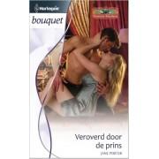 Harlequin Veroverd door de prins - Jane Porter - ebook