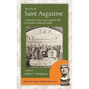 The Life of Saint Augustine: A Translation of the Sancti Augustini Vita by Possidius, Bishop of Calama, Paperback/Possidius