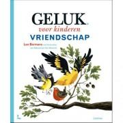 Geluk voor kinderen: Vriendschap - Leo Bormans en Sebastiaan van Doninck