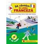 Sa cantam in limba franceza & CD audio/Helen MacGregor, Stephen Chadwick