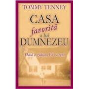 Casa favorita a lui Dumnezeu - Tommy Tenney