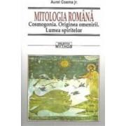 Mitologia Romana. Cosmogonia. Originea Omenirii. Lumea Spiritelor