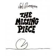 The Missing Piece/Shel Silverstein