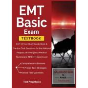 EMT Basic Exam Textbook: EMT-B Test Study Guide Book & Practice Test Questions for the National Registry of Emergency Medical Technicians (NREM, Hardcover/Test Prep Books