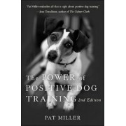 The Power of Positive Dog Training, Paperback