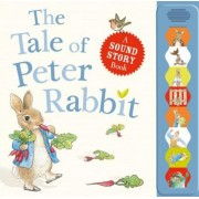 The Tale of Peter Rabbit: A Sound Story Book, Hardcover
