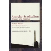 Anarcho-Syndicalism: Theory and Practice, Paperback