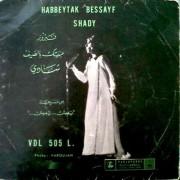 Fairuz - Habbeytak Bessayf/Shady