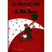 Le Francais avec Le Petit Prince - Vol. 3 (L' Ete)/Despina Calavrezo