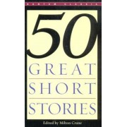 Fifty Great Short Stories, Paperback