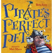 Pirate's Perfect Pet, Hardcover