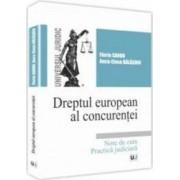 Dreptul european al concurentei - Florin Sandu Anca-Elena Balasoiu