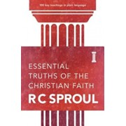 Essential Truths of the Christian Faith, Paperback/R. C. Sproul