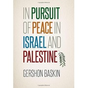 In Pursuit of Peace in Israel and Palestine, Hardcover