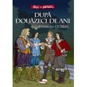 Dupa douazeci de ani/Alexandre Dumas