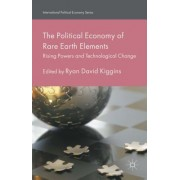The Political Economy of Rare Earth Elements: Rising Powers and Technological Change