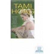 Pasiune obsesiva - Tami Hoag