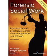 Forensic Social Work: Psychosocial and Legal Issues Across Diverse Populations and Settings, Paperback