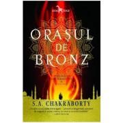 Orasul de bronz (Trilogia daevabadului, vol. 1)