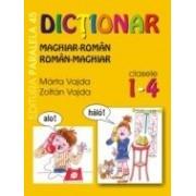 DICTIONAR MAGHIAR-ROMAN / ROMAN-MAGHIAR. CLASELE I-IV.