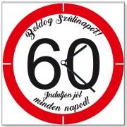 Szülinapi 60 sebességkorlátozós - Tréfás falióra