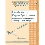 Introduction to Organic Spectroscopy by Laurence M Harwood & Timoth...