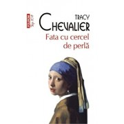 Fata cu cercel de perla (Top 10+)/Tracy Chevalier