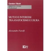 Key Editore Mutuo e interessi tra anatocismo e usura Alessandro Farolfi