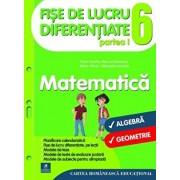 Fise de lucru diferentiate. Matematica. Clasa a VI-a/Florin Antohe, Marius Antonescu, Marin Chirciu, Gheorghe Iacovita