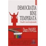 Democratia bine temperata - Dan Pavel