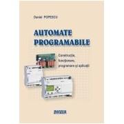 Automate programabile. Constructie, functionare, programare si aplicatii.