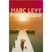 Prima noapte - Marc Levy