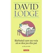 Barbatul care nu voia sa se dea jos din pat si alte povestiri/David Lodge