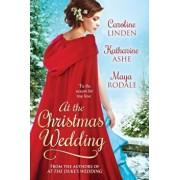 At the Christmas Wedding, Paperback/Caroline Linden