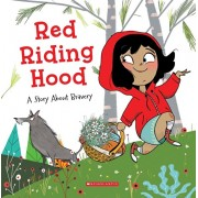 Red Riding Hood: A Story about Bravery, Hardcover/Meredith Rusu