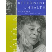 Returning to Health: With Dance, Movement and Imagery, Paperback