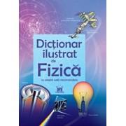 Primul meu dictionar de fizica ilustrat/***