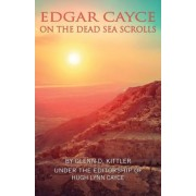 Edgar Cayce on the Dead Sea Scrolls (Kittler Glenn D. (Glenn D. Kittler))(Paperback / softback) (9780876047866)